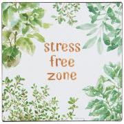 Metalskilt stress free zone
